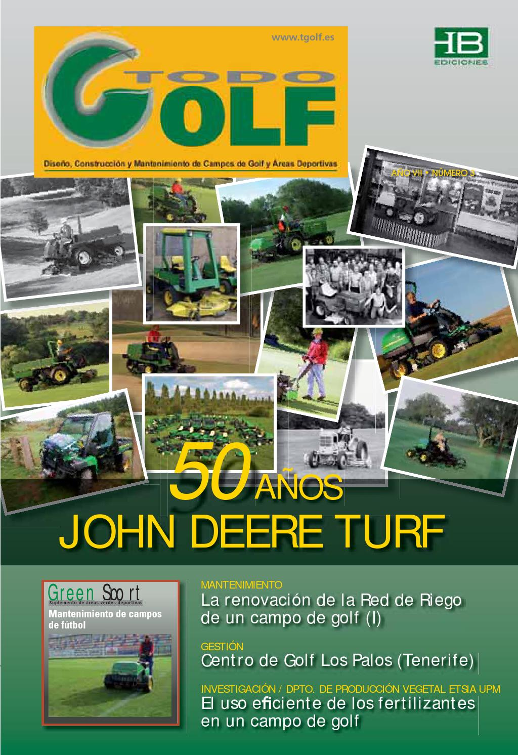 Todo golf a o vii n 3 by revista green golf issuu - Jesus ibanez paisajista ...