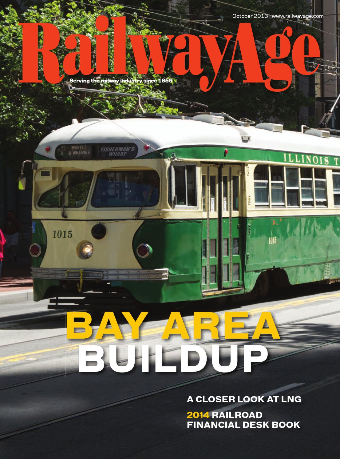 October 2013 Railway Age Magazine by Railway Age - issuu