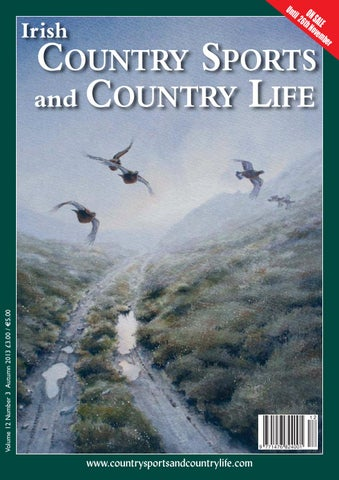 b7615e7c Irish Country Sports and Country Life Magazine Autumn 2013 by ...