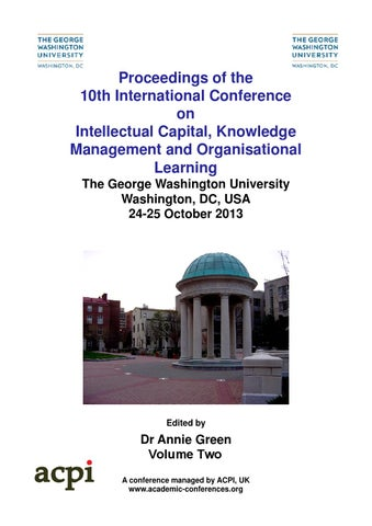 Proceedings Of The 10th International Conference On Intellectual Capital Knowledge Management And Organisational Learning George Washington University