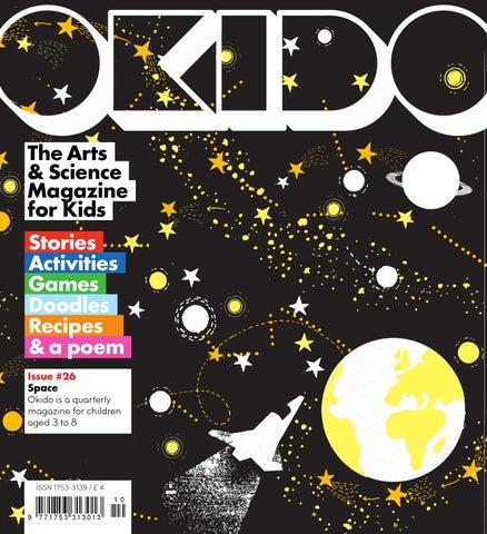 Okido issue 26- Space by Okido Magazine - issuu