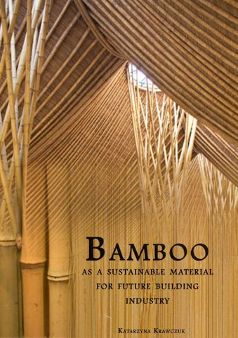Bamboo As A Sustainable Material For Future Building
