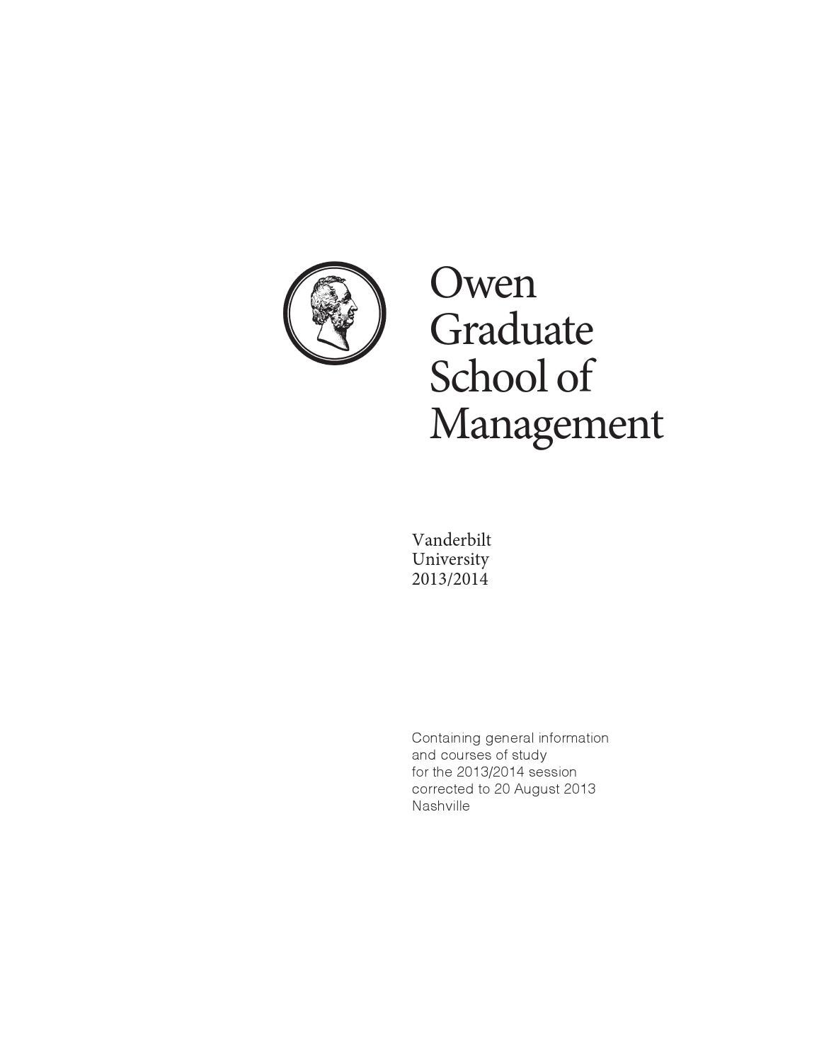 vanderbilt mba essays 2013 Owen catalog 2012- 2013,and all students receive a copy during orientation   application to the owen school normally is made during the student's junior.