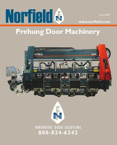 Page 1 & Norfield\u0027s Prehung Door Machinery Catalog Issue #1 by Norfield - issuu