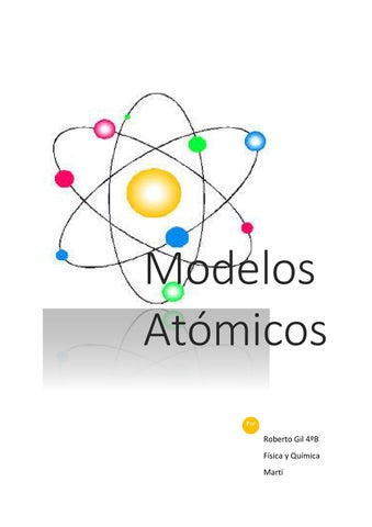 Modelos Atomicos by Roberto Gil - issuu