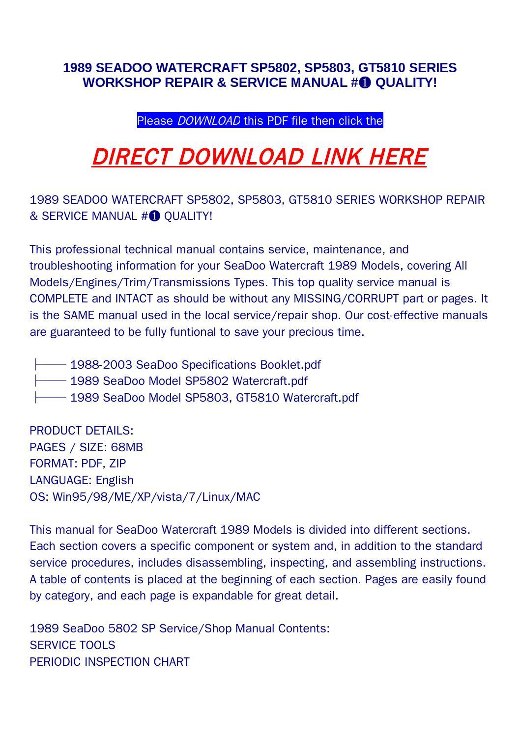 1989 seadoo watercraft sp5802, sp5803, gt5810 series workshop repair & service  manual #➀ quality! by Newton Below - issuu