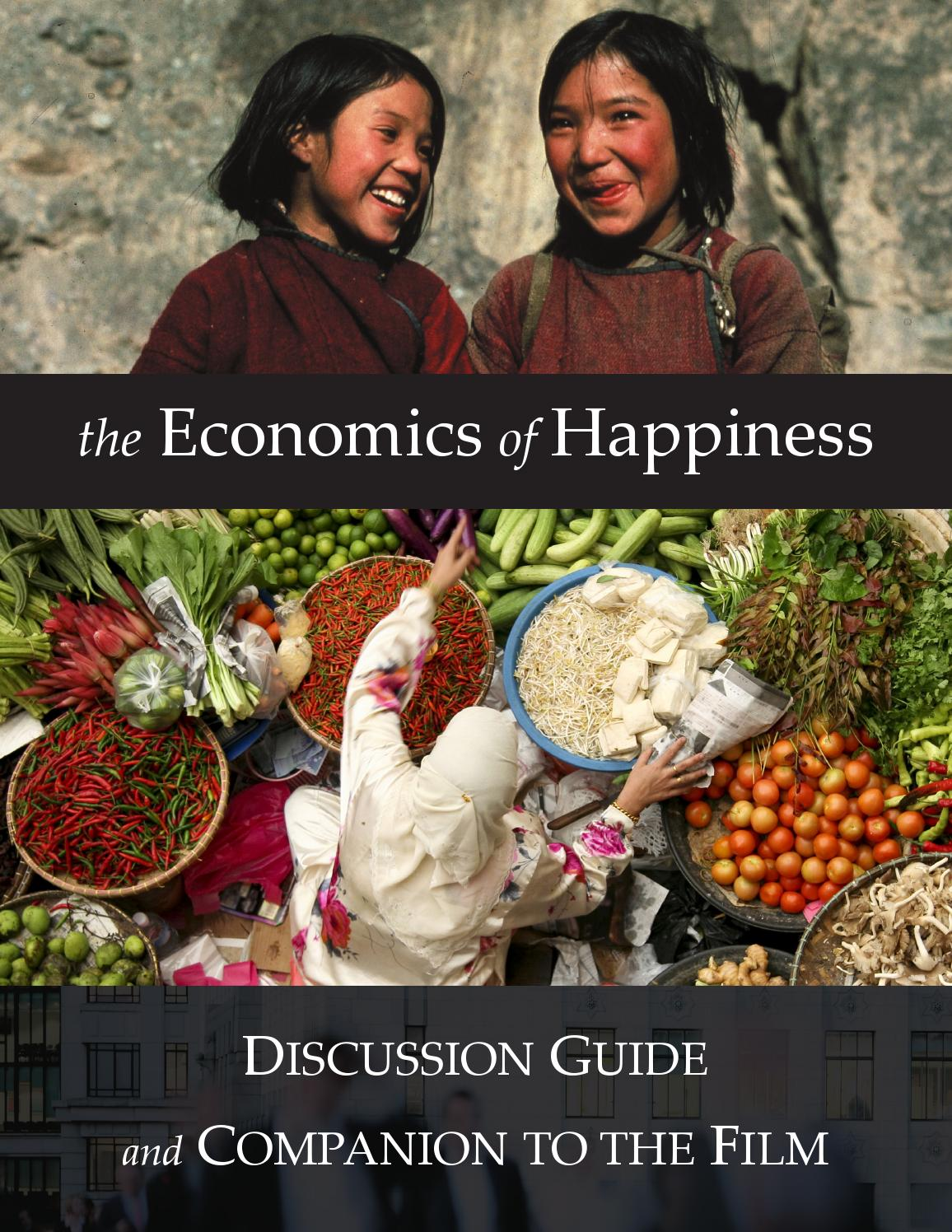 economics of happiness Sharing economics of happiness shining in interfaith, intercommunity sharing curated by the santa fe interfaith leadership alliance 7:20 8:05 keynotemichael tellinger south african author and politician, proponent.