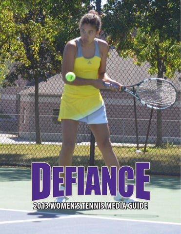 2013 Defiance College Women's Tennis Media Guide by ...