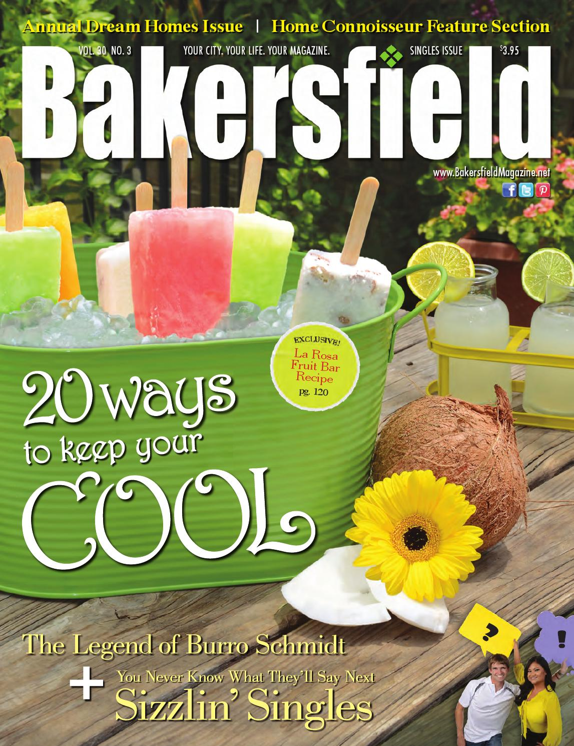 Bakersfield Magazine 30 3 Sizzlin 39 Singles Dream Homes