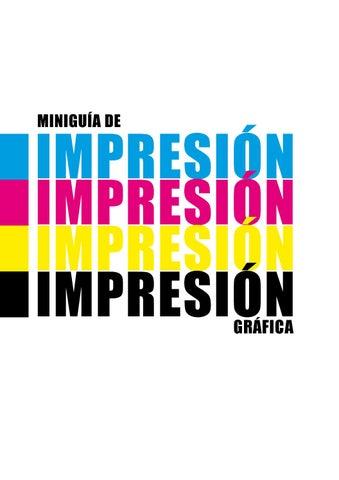 Miniguía de impresion gáfica by Alicia Urbano - issuu