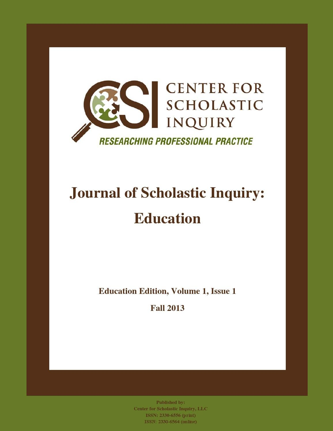 Journal of Scholastic Inquiry: Education, Volume 1, Issue 1 by ...