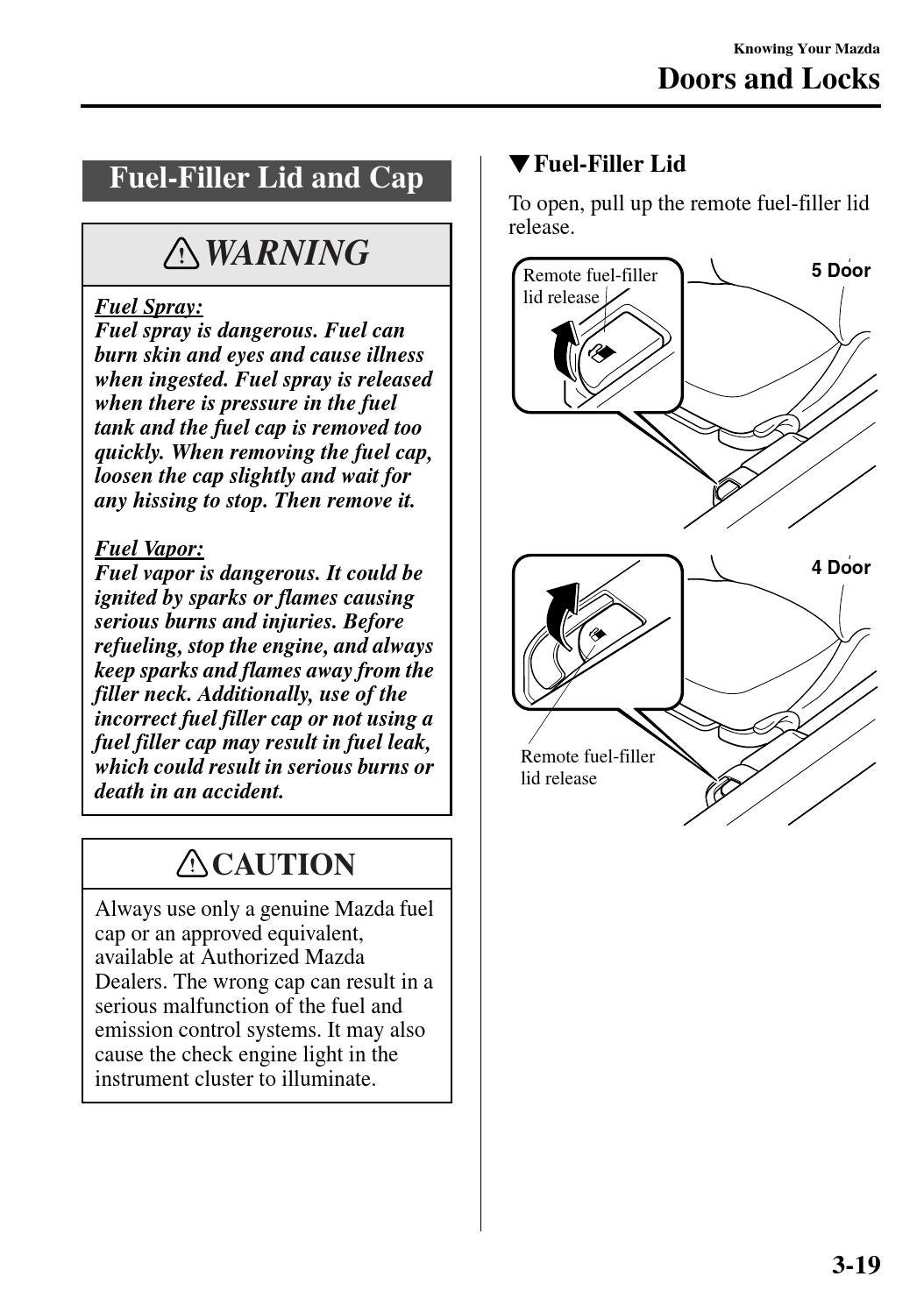 Mazda 3 Owners Manual: Fuel-Filler Lid and Cap