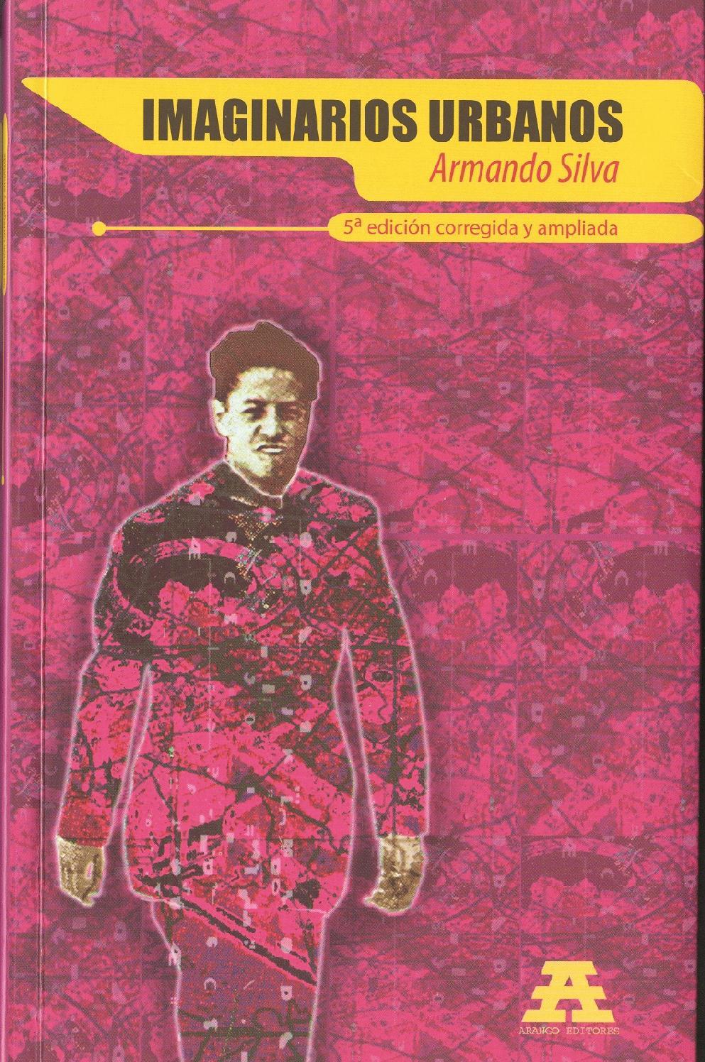 Imaginarios Urbanos - Armando Silva by Dis Edson - issuu