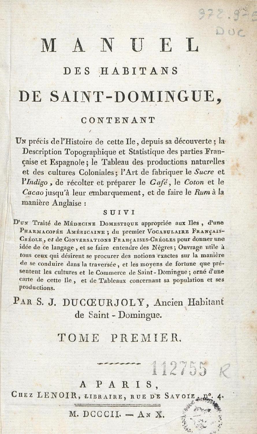 Manuel des habitans de Saint-Domingue, contenant un précis de l'histoire de cette île T.1 (1) page 1