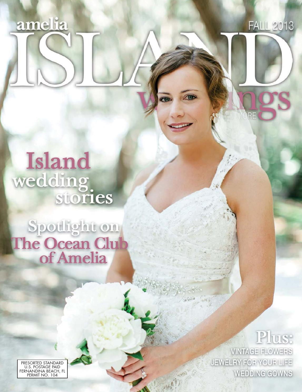 Amelia Island Weddings Fall 2013 By Sweetpea Media Inc Issuu
