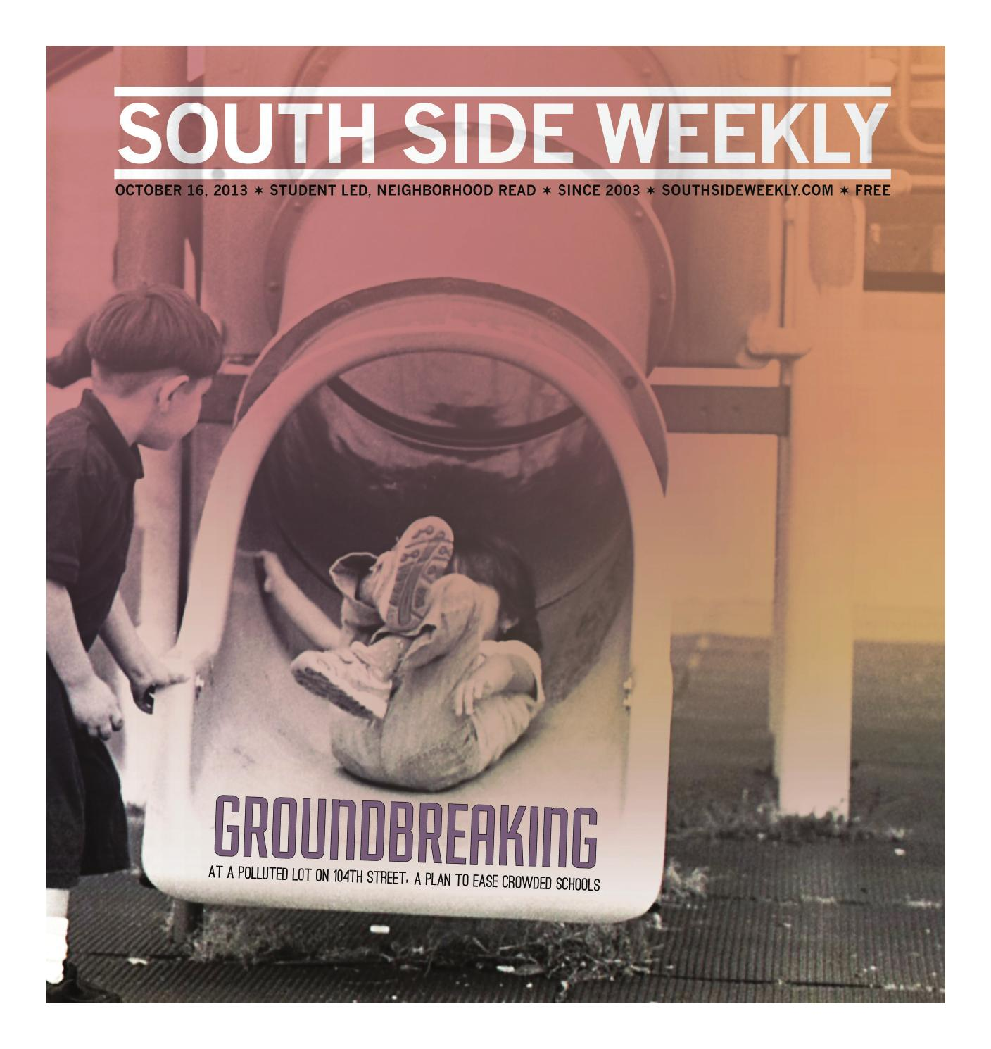 October 16 2013 By South Side Weekly Issuu