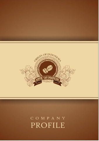 Contoh Desain Company Profile Perusahaan Produksi Kopi By Occy Tata