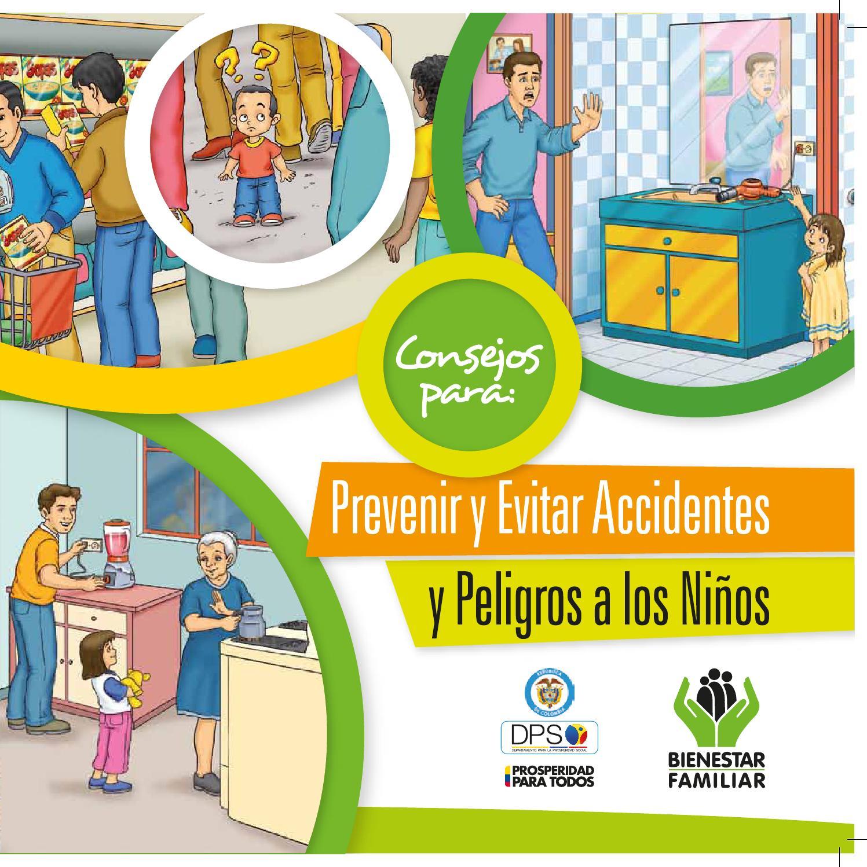 Consejos Para Prevenir Y Evitar Accidentes Y Peligros A Los Niños By