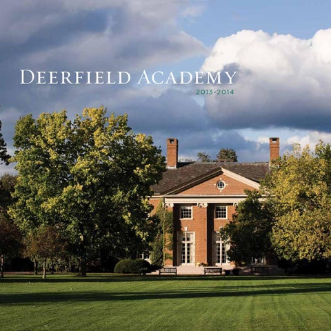 c273ff606a Deerfield Academy Viewbook 2013-2014 by Deerfield Academy - issuu
