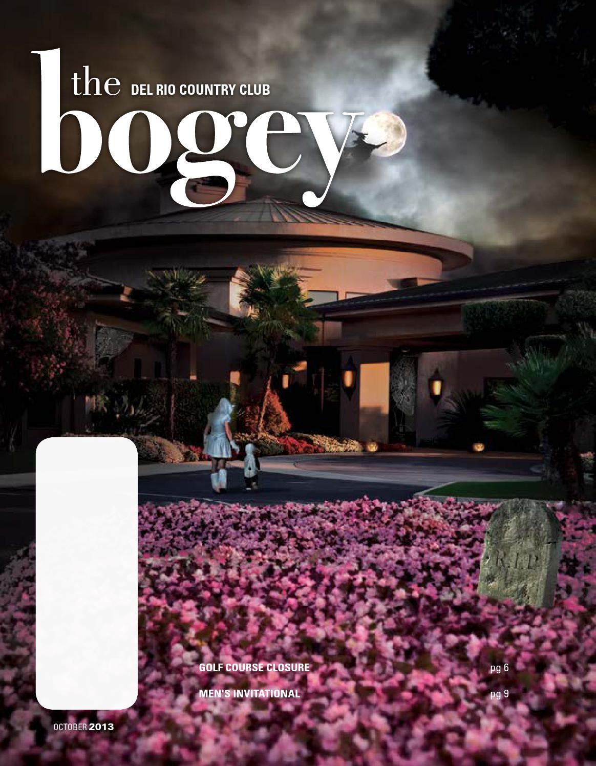 Bogeyoct13 Web By Del Rio Country Club Issuu