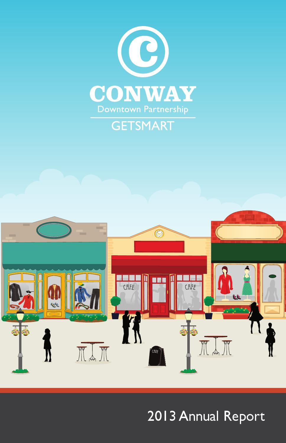 Conway Downtown Partnership 2013 Annual Report by Conway Area ...