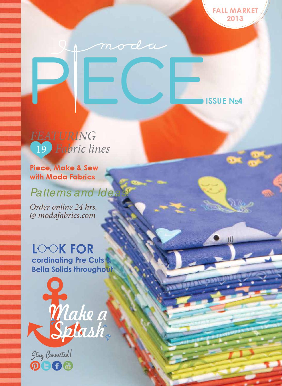 Moda Piece Issue No 4 By Moda Fabrics United Notions Issuu