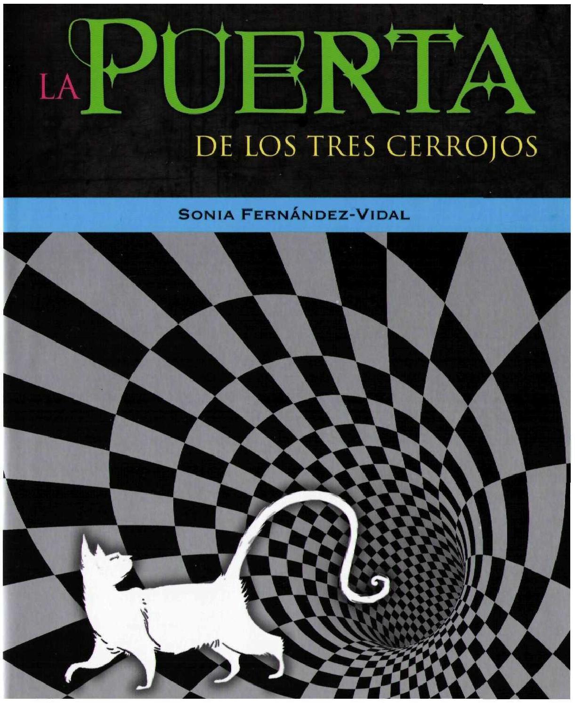 La puerta de los tres cerrojos sonia fernandez vidal by Ángel Segura - issuu