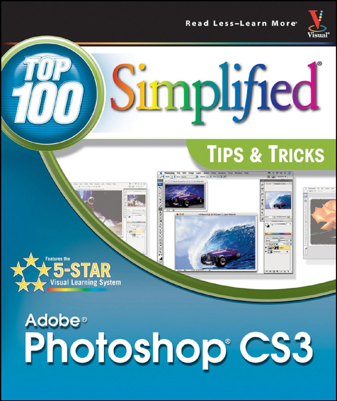 Adobe photoshop cs3 top 100 simplified tips tricks by raya tj adobe photoshop cs3 top 100 simplified tips tricks by raya tj issuu baditri Gallery