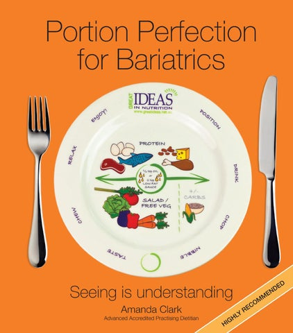 Portion perfection for bariatrics ed3 by Great Ideas in