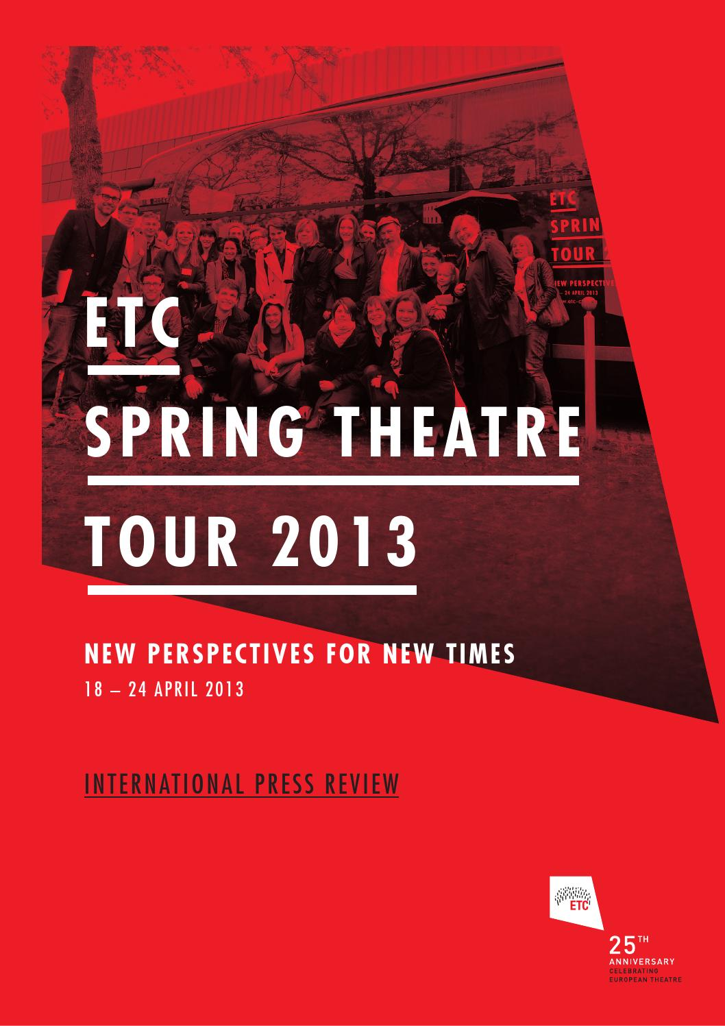 Etc Spring Theatre Tour 2013 Press Review By European