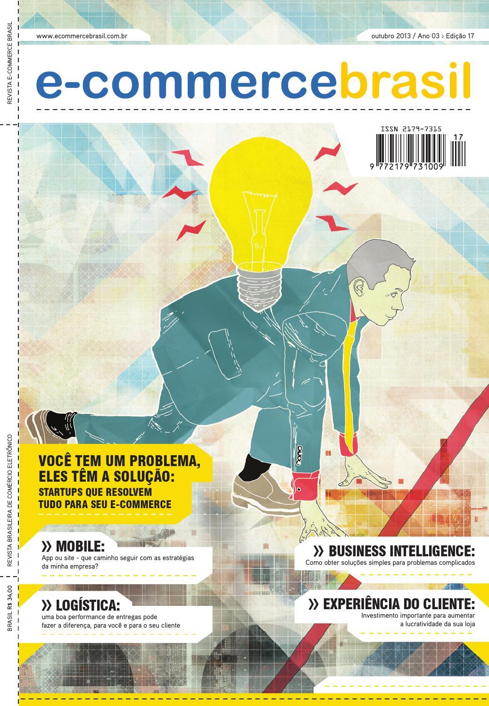 0b70fab565 Revista E-Commerce Brasil 17 by E-Commerce Brasil - issuu