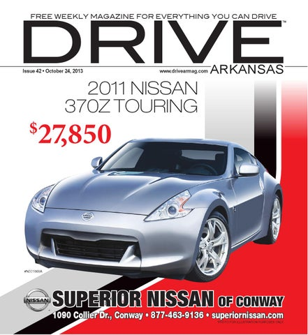 Superior Nissan Conway Ar >> October 24 2013 By Drive Arkansas Issuu