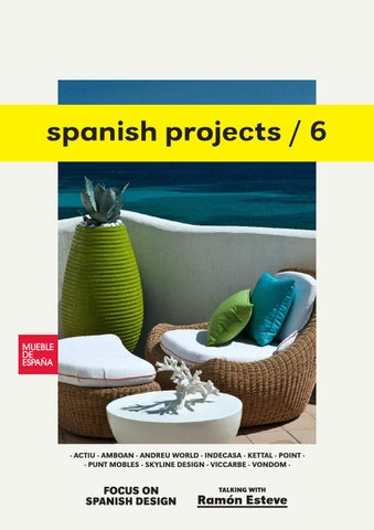 Spanish Projects N06 By Furniture From Spain Issuu