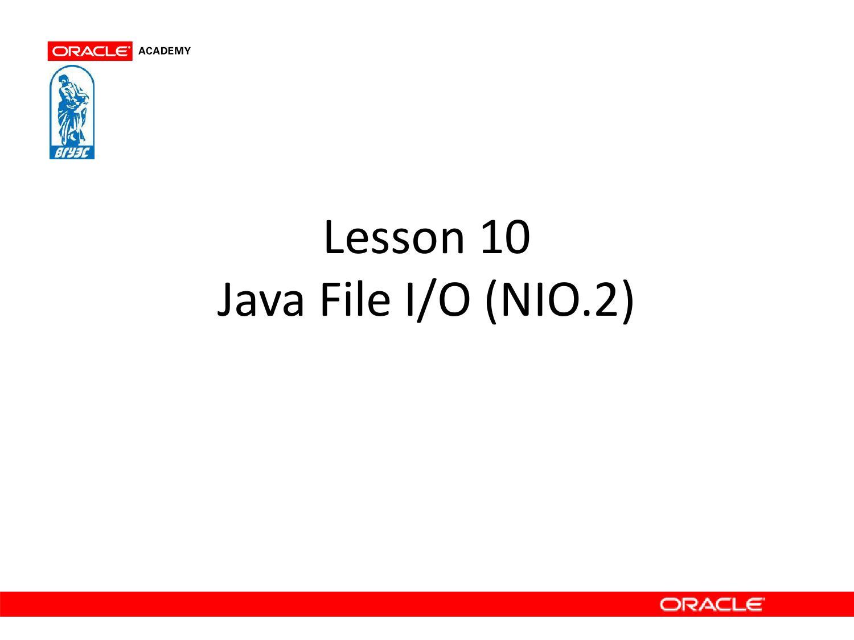 Java I/O, NIO and NIO.2