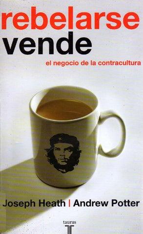 big sale c8f02 33f75 heath, joseph   rebelarse vende  sociologa ensayo  pdf  by David ...