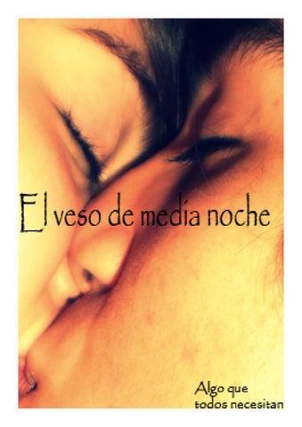 El Veso De Media Noche Joes By Joesmil Issuu