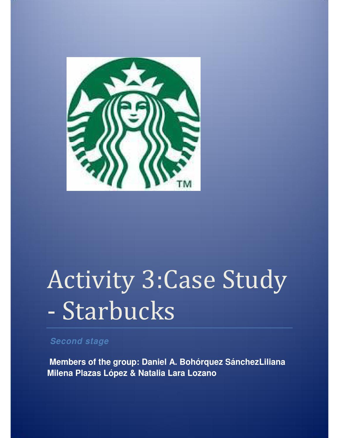 starbucks case study Learn more about the starbucks corporation by reading this case study on motivation and teamwork.