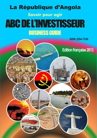 ae62f5aa705e8 Angola business guide 2013 by ANGOLA BUSINESS GUIDE - issuu