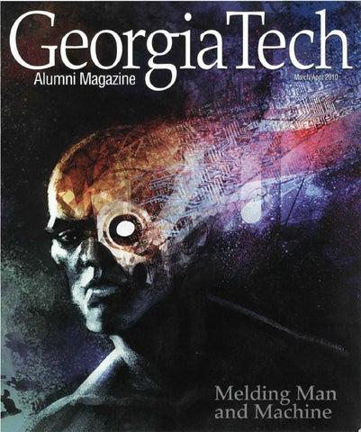 29667dc9787c9b Georgia Tech Alumni Magazine Vol. 86, No. 04 2010 by Georgia Tech ...