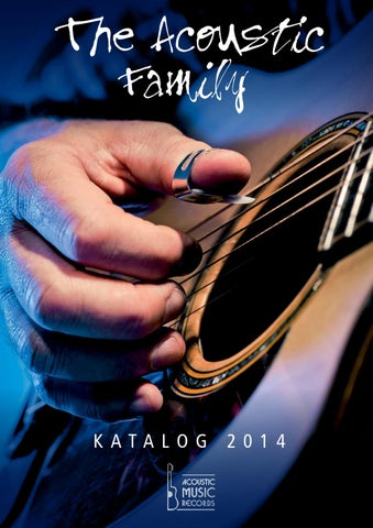 Acoustic Music Gesamtkatalog 2014 By Acoustic Music Gmbh
