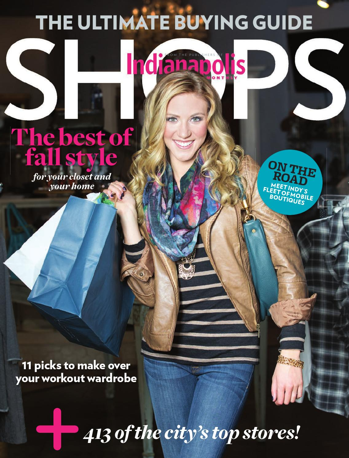 9e864bd77f7 2013 Indianapolis Monthly Shops by Indianapolis Monthly - issuu