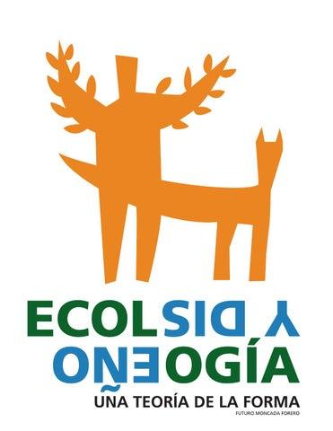 Ecología y diseño by Departamento Editorial de la Facultad de Artes ... c8bc70010173