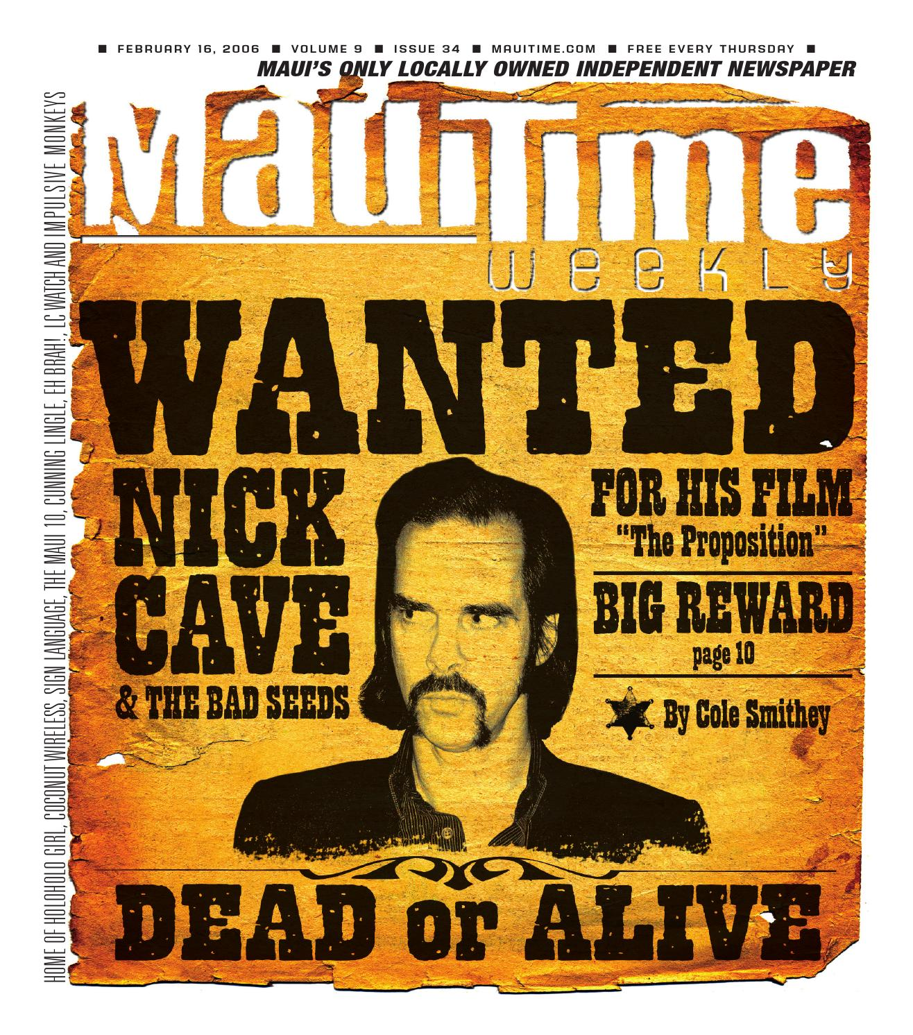 e60c093e053 9.34 Nick Cave Wanted, February 16, 2006, Volume 9, Issue 34, MauiTime by  Maui Time - issuu