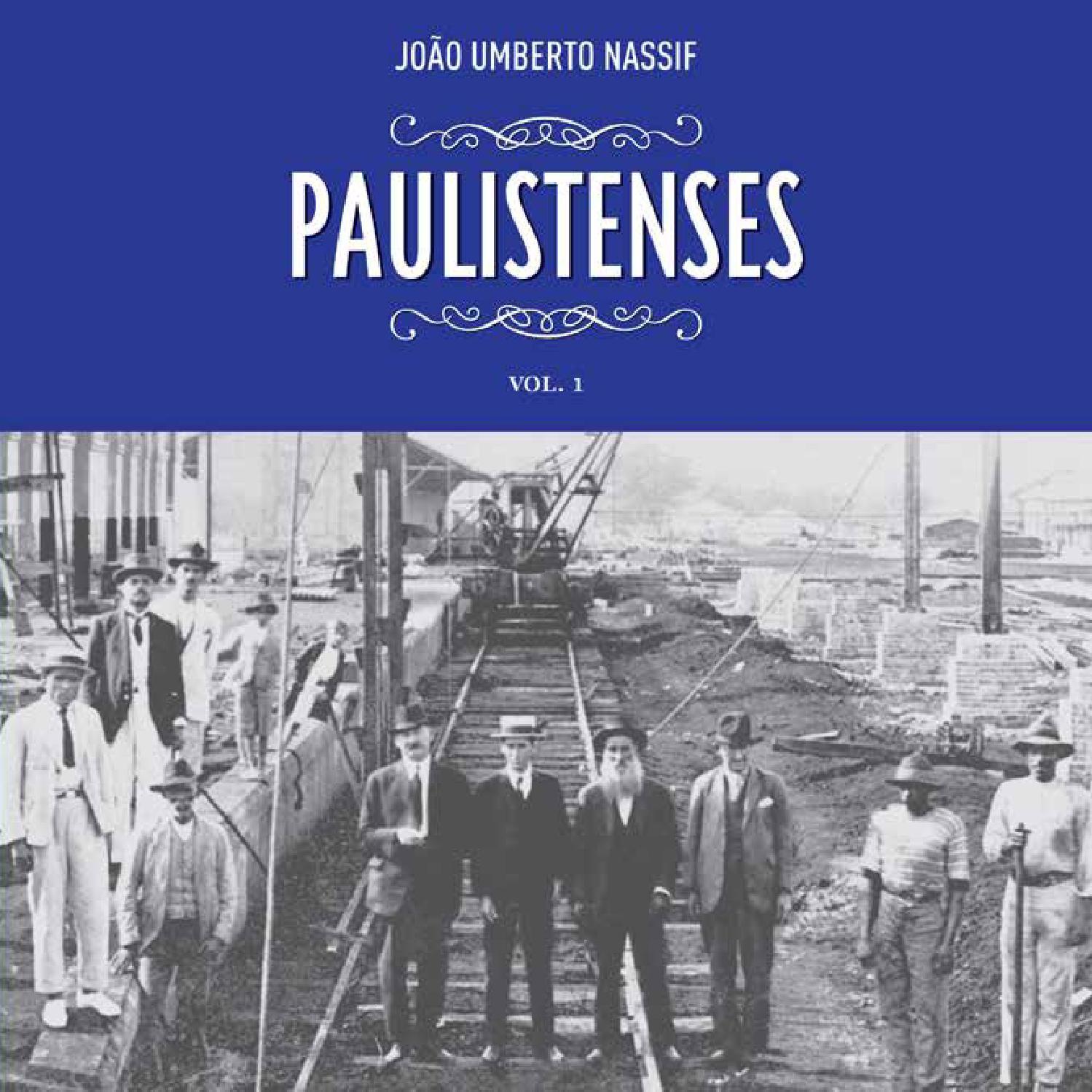 3540dbb317305 Paulistenses Volume 1 by Instituto Histórico e Gográfico de Piracicaba -  issuu