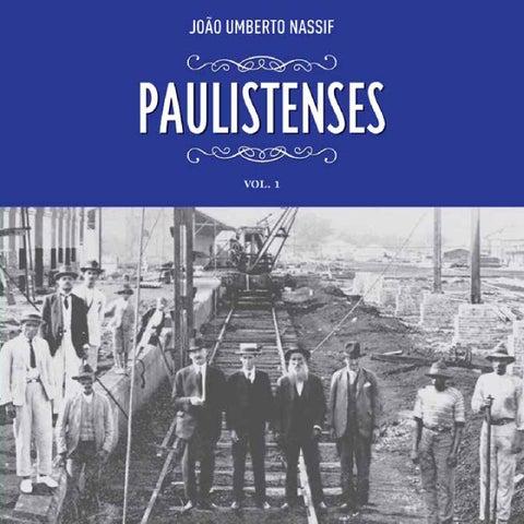 Paulistenses Volume 1 by Instituto Histórico e Gográfico de ... 5405c085c4ba4