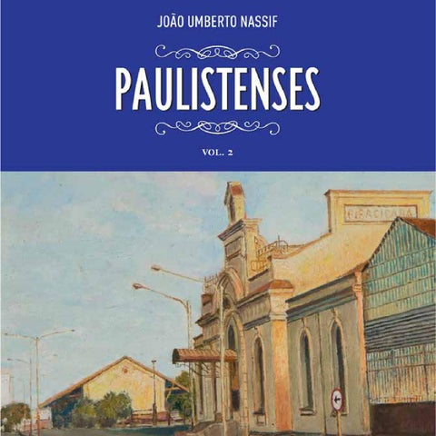 Paulistenses volume 2 by Instituto Histórico e Gográfico de ... 340e608f56689