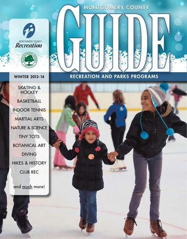 60d0898c49 Winter 2014 Guide by Montgomery County Recreation Dept. - issuu