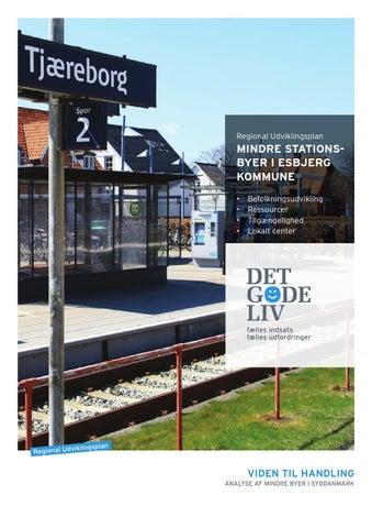 De Mindre Stationsbyer I Esbjerg Kommune By Region Syddanmark Issuu