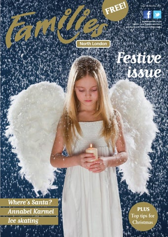 b875752bcb Families North London Issue 105 Nov-Dec 2013 by Families Magazine ...