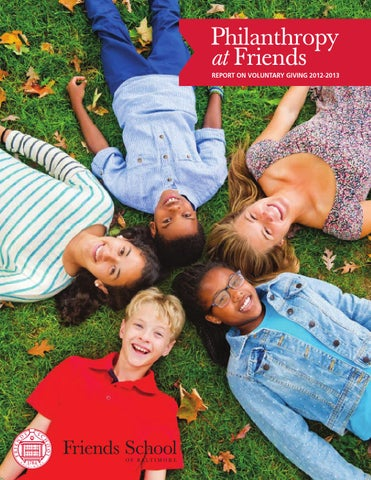 Philanthropy at Friends / Report on Voluntary Giving 2012-2013 by